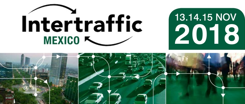 Fiera Intertraffic Mexico 2018 13 - 15 Novembre